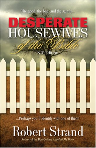 9781581692464: Desperate Housewives of the Bible N.T. Edition