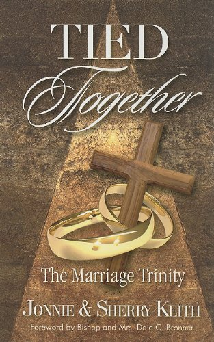 9781581692648: Tied Together- The Marriage Trinity