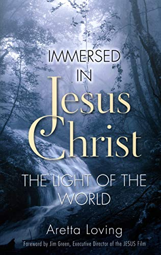 9781581694536: Immersed In Jesus Christ The Light Of The World