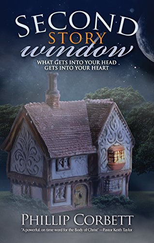 9781581695885: Second Story Window: What Gets Into Your Head Gets Into Your Heart