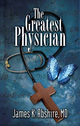 9781581695892: The Greatest Physician