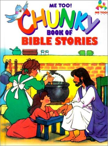 Chunky Book of Bible Stories (Me Too! Books)