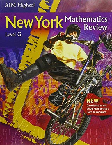 Aim Higher! New York Mathematics Review Level G: Diane Perkins Castro Mark Roop-Kharasch