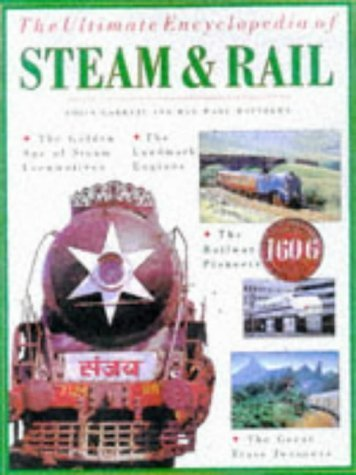 9781581730340: The Ultimate Encyclopedia of Steam and Rail^ [Hardcover] by Colin Garratt and...