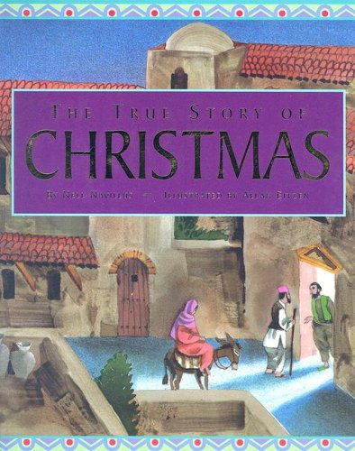 9781581731477: The True Story of Christmas