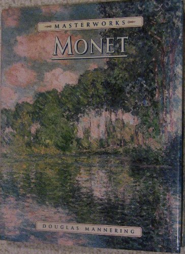 The Masterworks of Monet (1581731558) by Douglas Mannering