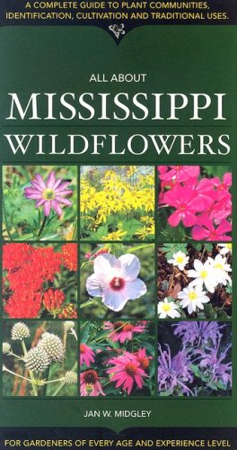 All about Mississippi Wildflowers: Jan W. Midgley