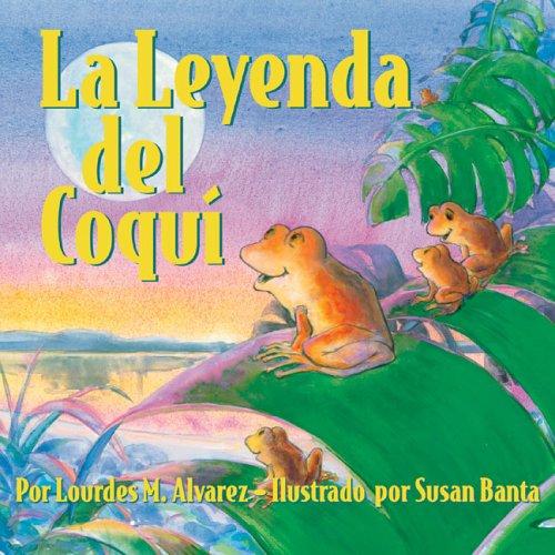 La leyenda del CoquÃ: Alvarez, Lourdes M.