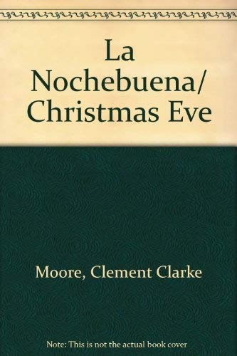 9781581733013: La Nochebuena/ Christmas Eve (Spanish Edition)