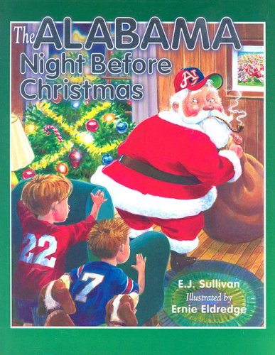 9781581733419: The Alabama Night Before Christmas (Night Before Christmas (Sweetwater))