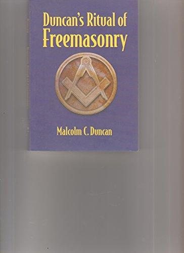 Duncan's Ritual of Freemasonry (Sweetwater Press): Malcolm C. Duncan