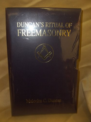 Duncan's Ritual of Freemasonry Slipcase edition: Malcolm C. Duncan