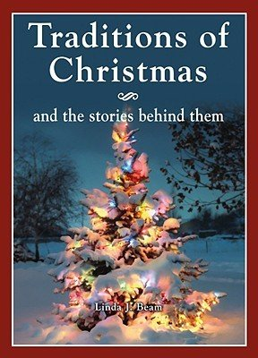9781581737356: Traditions of Christmas and the Stories Behind Them
