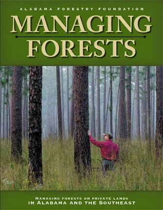 9781581738230: MANAGING FORESTS ON PRIVATE LANDS IN ALABAMA AND THE SOUTHEAST
