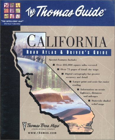 California Road Atlas and Driver's Guide : Thomas Brothers Maps