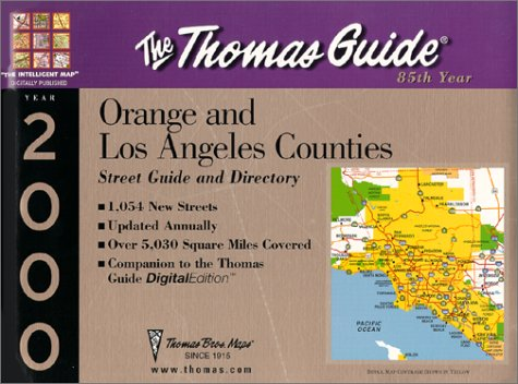 9781581741391: Thomas Guide 2000 Orange and Los Anleles Counties: Street Guide and Directory (Thomas Guides (Maps))