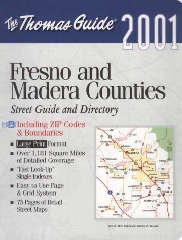 Thomas Guide 2001 Fresno and Madera Counties: Thomas Bros Maps