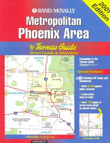 Phoenix Metropolitan Area (Thomas Guide Phoenix Metropolitan Area Street Guide & Directory)