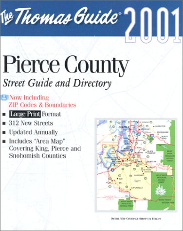 Thomas Guide 2001 Pierce County Street Guide And Directory