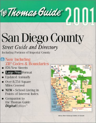 Thomas Guide 2001 San Diego County Including Portions of Imperial County: Street Guide and ...