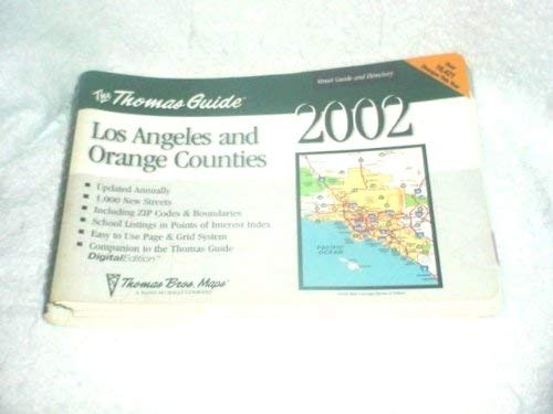 Thomas Guide 2002 Los Angeles and Orange Counties: Street Guide and Directory Now Including Zip ...