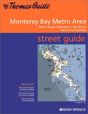 Thomas Guide 2002 Metropolitan Monterey Bay: Including