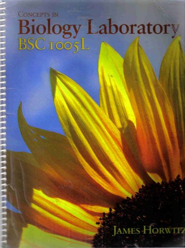 Concepts in Biology Laboratory Manual (BSC1005L): James Horwitz