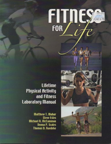 Fitness for Life: Lifetime Physical Activity and Fitness Laboratory Manual: Steve Estes, Michael R....