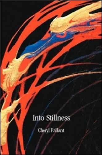 9781581770278: Into Stillness