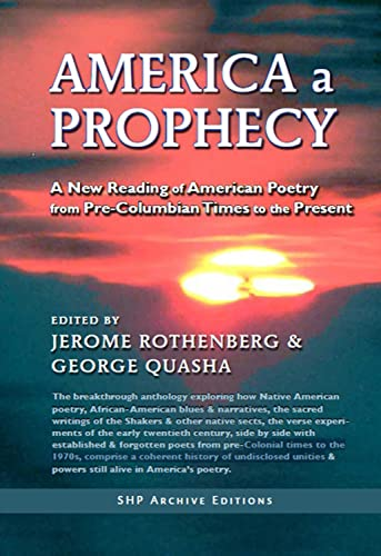 9781581771268: America a Prophecy: A New Reading of American Poetry from Pre-Columbian Times to the Present