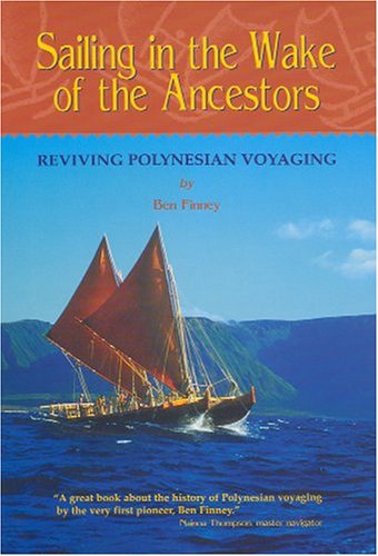 Sailing in the Wake of the Ancestors: Finney, Ben