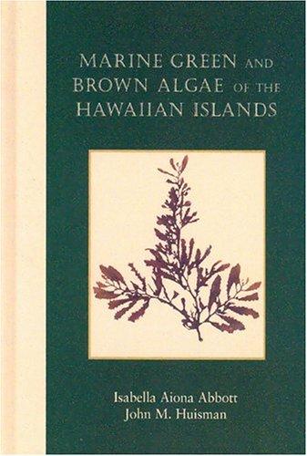 9781581780307: Marine Green and Brown Algae of the Hawaiian Islands (Bishop Museum Bulletins in Botany)