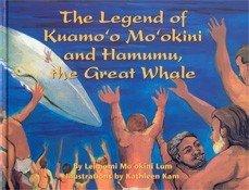 9781581780369: The Legend of Kuamo'o Mo'okini and Hamumu, the Great Whale