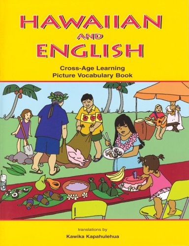 Hawaiian And English Cross-Age Learning Picture Vocabulary: Keith Beery