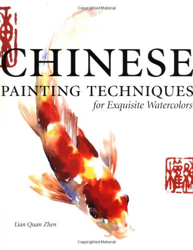 9781581800005: Chinese Painting Techniques for Exquisite Watercolours
