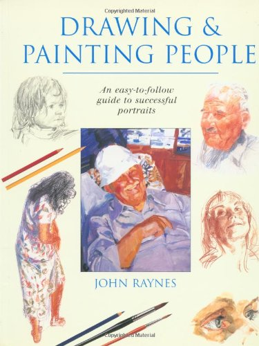Drawing & Painting People: Raynes, John