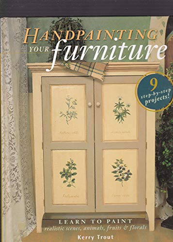 9781581800142: Handpainting Your Furniture