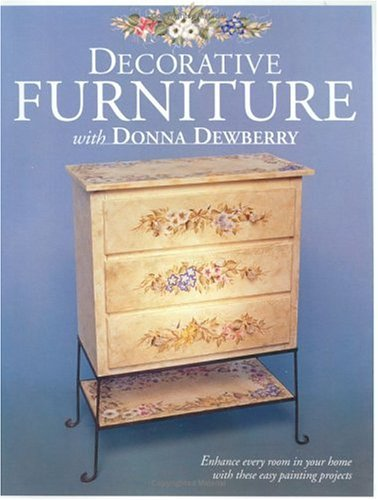 9781581800166: Decorative Furniture with Donna Dewberry