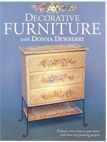 9781581800173: DECORATIVE FURNITURE With Donna Dewberry