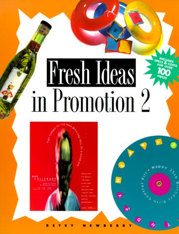 Fresh Ideas In Promotion 2 (No. 2): Betsy Newberry