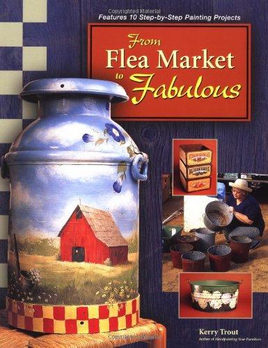 9781581800920: From Flea Market to Fabulous
