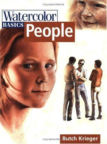 Watercolor Basics: People: Krieger, Butch