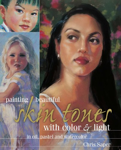 9781581801637: Painting Beautiful Skin Tones with Color & Light