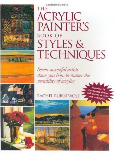 9781581801750: The Acrylic Painter's Book of Styles & Techniques