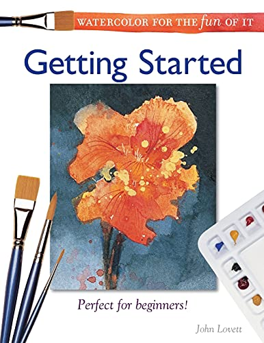 9781581801927: Watercolor for the Fun of It - Getting Started (Watercolor for the Fun of it S.)