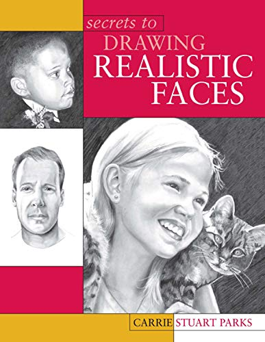 9781581802160: Secrets to Drawing Realistic Faces