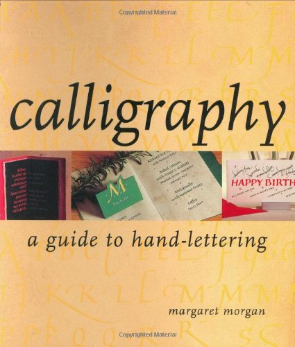 9781581802184: Calligraphy a Guide to Hand Lettering