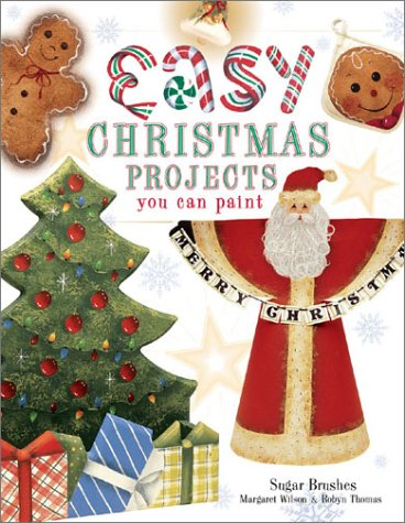 9781581802375: Easy Christmas Projects You Can Paint
