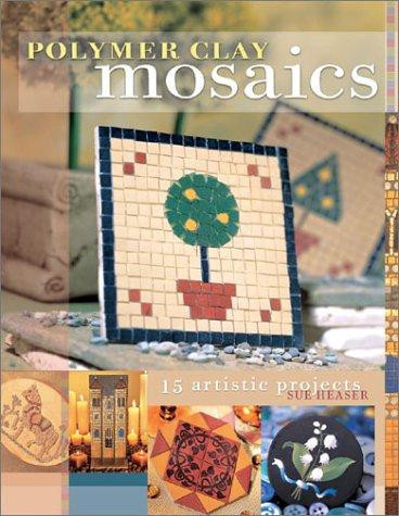 9781581802573: Polymer Clay Mosaics