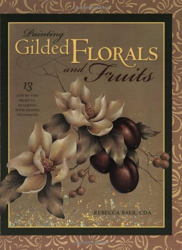 Painting Gilded Florals And Fruits